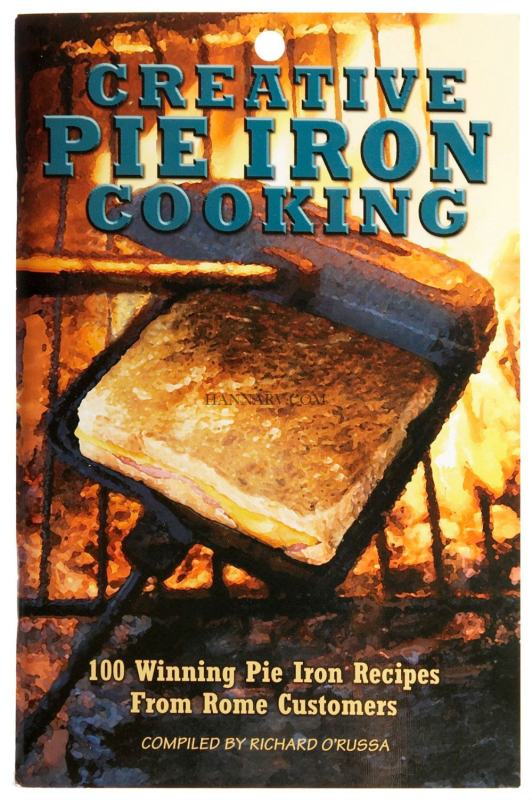 Rome 2011 Creative Pie Iron Cooking Recipe Cook Book